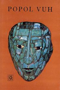 vydání knihy Popol Vuh z r. 1976 v překladu Ivana Slavíka